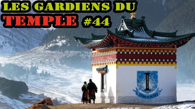 Les gardiens du temple #44