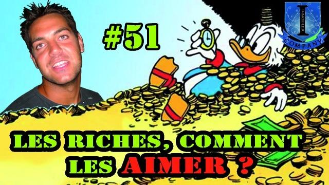Les riches comment les aimer #51