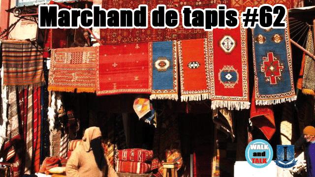 Un marchand de Tapis WaT #62