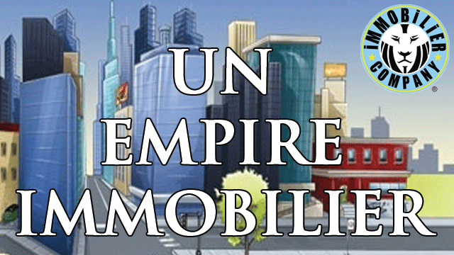 Un empire immobilier